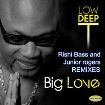 Rishi Bass, Low Deep T, Junior Rodgers - Big Love