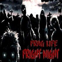 Frag Life - Fright Night