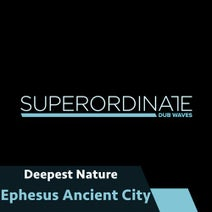 Deepest Nature - Ephesus Ancient City