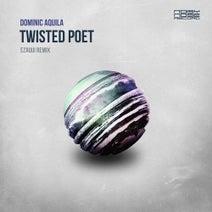 Dominic Aquila Ft.The Catford Poet, Ezaqui, Dominic Aquila - Twisted Poet