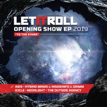 Grimm, InsideInfo, Hybrid Minds, Abis, Icicle, The Outside Agency, Neonlight - Let It Roll Opening Show 2019