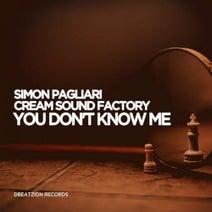Simon Pagliari, Cream Sound Factory - You Don't Know Me