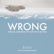 Mr. Oizo, Tahiti Boy - Wrong (Original Motion Picture Soundtrack)