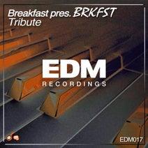 Breakfast, BRKFST - Tribute