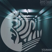 Saeed Younan, Danny Leblack - Take Control E.P