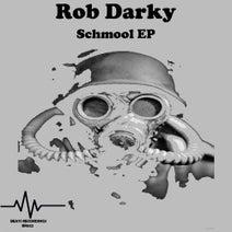 Rob Darky - Schmool EP