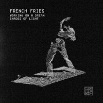 French Fries - Working on a Dream / Shades of Light - Single