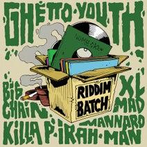 Killa P, Irah, Big Chain, XL Mad, Mannaro Man, Numa Crew - Riddim Batch, Vol. 1: Ghetto Youth Riddim