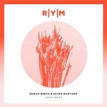 Aston Martinez, Marco Berto, Dario D'Attis - Lightfire EP