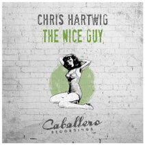 Chris Hartwig - The Nice Guy