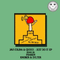 Javi Colina, Quoxx, Fhaken, Knober, Sylter - Just Do It EP