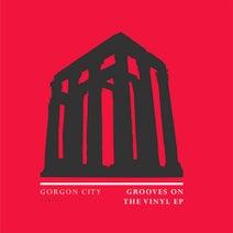 Gorgon City - Grooves On The Vinyl - EP
