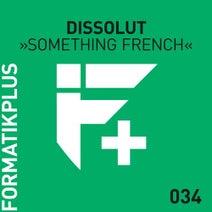 Dissolut - Something French