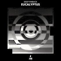 Deep Finback - Eucalyptus