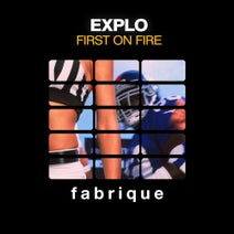 Explo - First on Fire