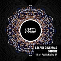 Secret Cinema, Egbert - I Can Feel It Rising EP