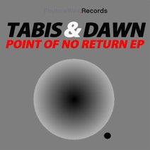 Tabis & Dawn - Point of No Return