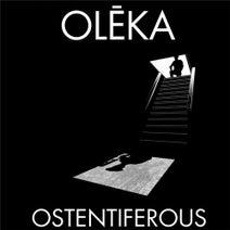 Olëka - Ostentiferous