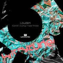 Louden - Kosher / Swing / Triple Threat