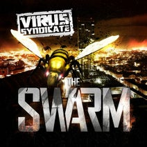 Virus Syndicate, Buku, Maztek, Broad Rush, Savant, SKisM, Specimen A, Teddy Killerz, Rockwell, Ndege, DJ Muggs, UN1k, Grems, Son Of Kick - The Swarm (Deluxe Version)
