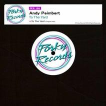 Andy Peimbert - To The Yard