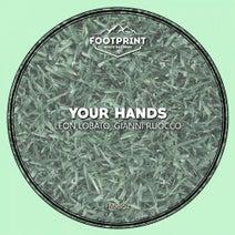 Gianni Ruocco, Leon Lobato - Your Hands