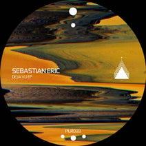 Sebastian Eric - Deja Vu
