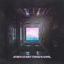 Meith, James Noyer, Shakira Aly, TT, Mewttu, Spaceboi, Djeff, Alpha, Oluhle - When Everything's Gone
