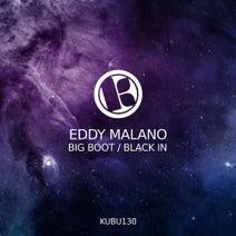 Eddy Malano - Big Boot / Black In