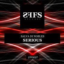 Salva Di Nobles - Serious
