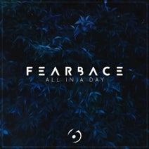 Fearbace - All In A Day