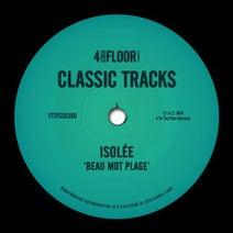 Isolee, DBow, Rob Mello, Luke Solomon, Heaven & Earth, Freeform Five, Idjut Boys, DJ Q, Onionz - Beau Mot Plage