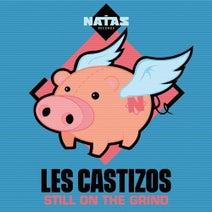 Les Castizos - Still on the Grind