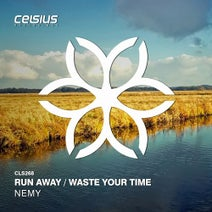 Nemy - Run Away / Waste Your Time