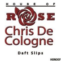 Chris De Cologne - Daft Slips