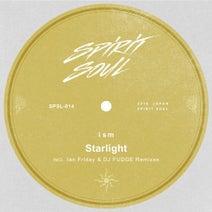 Ian Friday, ISM, DJ Fudge - Starlight