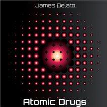 James Delato - Atomic Drugs
