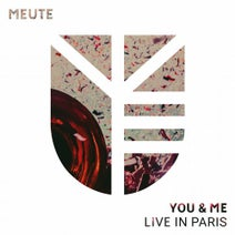 MEUTE, Daniel Bongard, Thomas Burhorn - You & Me (Live in Paris)