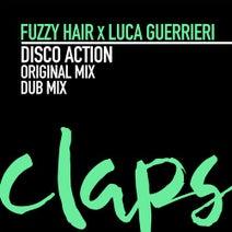 Fuzzy Hair, Luca Guerrieri - Disco Action