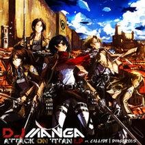 DJ Manga, Callide, Dangerous - Attack on Titan