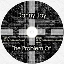 Danny Jay, Noone Costelo - The Problem Of