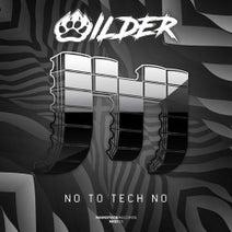 Wilder - No To Tech No