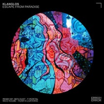 Klanglos, Ben Dust, F-Rontal, Fear N Loathing, Nico Kolbe - Escape from Paradise EP
