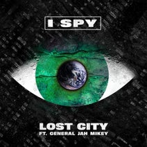 Lost City, General Jah Mikey - I Spy (feat. General Jah Mikey)