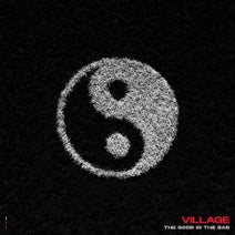 Village - The Good in the Bad