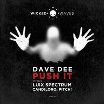 Dave Dee, Candiloro, Luix Spectrum, PITCH! - Push It