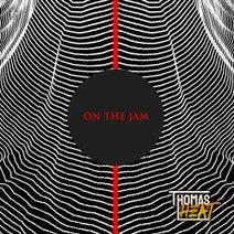 Thomas Heat - On the Jam