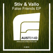 Stiv & Vallo - False Friends EP