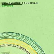 Undagwound Connexion - Obvious