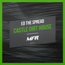Ed The Spread - Castle Dirt House
